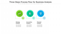 Three Steps Process Flow For Business Analysis Ppt PowerPoint Presentation Gallery Rules PDF