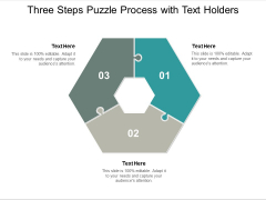 three steps puzzle process with text holders ppt powerpoint presentation model information