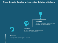 Three Steps To Develop An Innovative Solution With Icons Ppt PowerPoint Presentation Gallery Skills