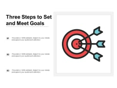 Three Steps To Set And Meet Goals Ppt PowerPoint Presentation Infographic Template Format