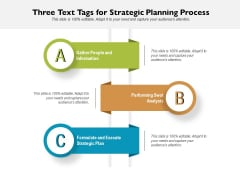 Three Text Tags For Strategic Planning Process Ppt PowerPoint Presentation Gallery Graphics PDF