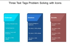 Three Text Tags Problem Solving With Icons Ppt PowerPoint Presentation Outline Graphics Design