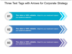 Three Text Tags With Arrows For Corporate Strategy Ppt PowerPoint Presentation Icon Introduction PDF