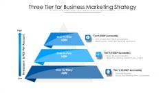 Three Tier For Business Marketing Strategy Ppt Outline Rules PDF