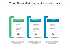 Three Trade Marketing Activities With Icons Ppt PowerPoint Presentation Styles Background Images PDF