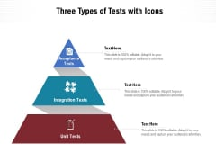 Three Types Of Tests With Icons Ppt PowerPoint Presentation File Aids PDF