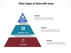 Three Types Of Tests With Icons Ppt PowerPoint Presentation File Example PDF