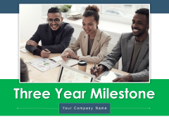 Three Year Milestone Circles Business Ppt PowerPoint Presentation Complete Deck