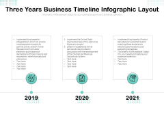 Three Years Business Timeline Infographic Layout Ppt PowerPoint Presentation Outline Ideas