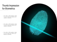 Thumb Impression For Biometrics Ppt PowerPoint Presentation Model Tips