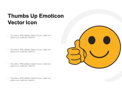 Thumbs Up Emoticon Vector Icon Ppt PowerPoint Presentation Pictures Example