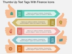Thumbs Up Text Tags With Finance Icons Powerpoint Template
