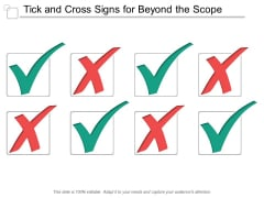 Tick And Cross Signs For Beyond The Scope Ppt PowerPoint Presentation Show Inspiration
