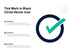 Tick Mark In Black Circle Vector Icon Ppt PowerPoint Presentation Gallery Deck PDF