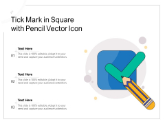 Tick Mark In Square With Pencil Vector Icon Ppt PowerPoint Presentation Gallery Slides PDF