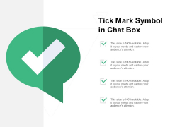 Tick Mark Symbol In Chat Box Ppt PowerPoint Presentation Professional Graphics Download