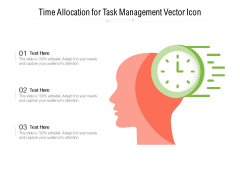 Time Allocation For Task Management Vector Icon Ppt PowerPoint Presentation Icon Layouts PDF
