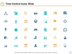 Time Control Icons Slide Ppt PowerPoint Presentation Infographics Pictures