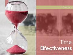 Time Effectiveness Businessman Dollars Ppt PowerPoint Presentation Complete Deck