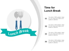 Time For Lunch Break Ppt PowerPoint Presentation Pictures Topics
