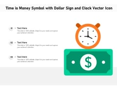 Time Is Money Symbol With Dollar Sign And Clock Vector Icon Ppt PowerPoint Presentation Diagram Templates PDF