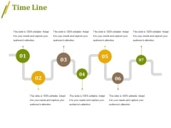 Time Line Ppt PowerPoint Presentation Infographic Template Templates