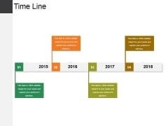 Time Line Ppt PowerPoint Presentation Outline Templates