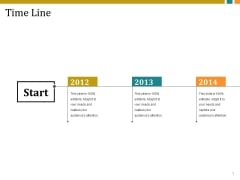 Time Line Ppt PowerPoint Presentation Professional Format