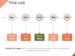 Time Line Ppt PowerPoint Presentation Show Graphics Pictures