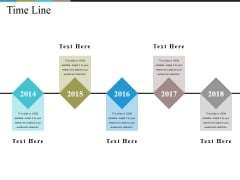 Time Line Ppt PowerPoint Presentation Show Slides