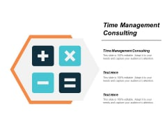 Time Management Consulting Ppt PowerPoint Presentation Infographic Template Themes Cpb