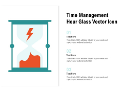 Time Management Hour Glass Vector Icon Ppt PowerPoint Presentation Ideas Deck