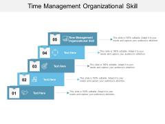 Time Management Organizational Skill Ppt Powerpoint Presentation Inspiration Design Inspiration Cpb