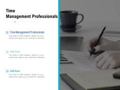 Time Management Professionals Ppt PowerPoint Presentation Gallery Portfolio Cpb