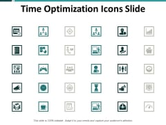 Time Optimization Icons Slide Ppt PowerPoint Presentation Summary Layouts