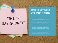 Time To Say Good Bye Post It Notes Ppt PowerPoint Presentation Styles Demonstration