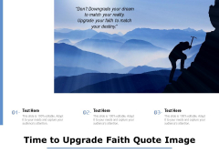Time To Upgrade Faith Quote Image Ppt PowerPoint Presentation Infographic Template Example Topics PDF