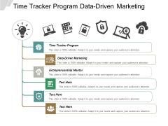 Time Tracker Program Datadriven Marketing Entreprenuership Mentor Ppt PowerPoint Presentation Show Examples