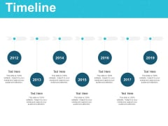 Timeline 2012 To 2019 Years Ppt PowerPoint Presentation Show Sample