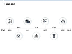 Timeline 2013 To 2019 Ppt Powerpoint Presentation Styles Smartart