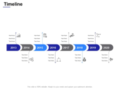 Timeline 2013 To 2020 Ppt Powerpoint Presentation Ideas Example Introduction