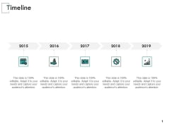 Timeline 2015 To 2019 Ppt PowerPoint Presentation Layouts Structure