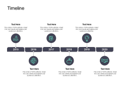 Timeline 2015 To 2020 Ppt PowerPoint Presentation Layouts Pictures