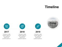 Timeline 2017 To 2019 Ppt PowerPoint Presentation Ideas Images