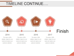 Timeline Continue Ppt PowerPoint Presentation Layout