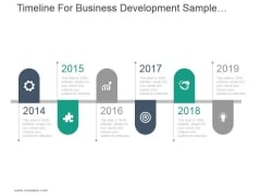 Timeline For Business Development Ppt PowerPoint Presentation Designs