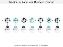 Timeline For Long Term Business Planning Ppt PowerPoint Presentation Outline Model