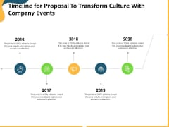 Timeline For Proposal To Transform Culture With Company Events Ppt Show Pictures PDF
