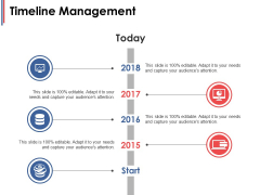 Timeline Management Ppt PowerPoint Presentation Summary Ideas