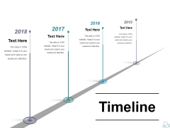 Timeline Ppt PowerPoint Presentation Infographic Template Format Ideas